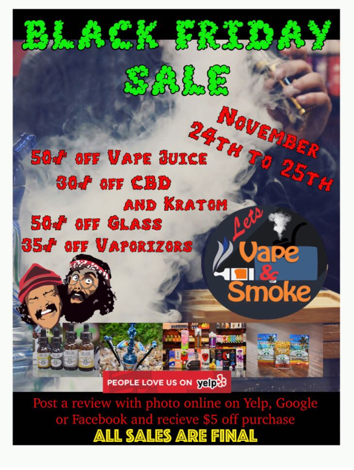 black friday sale offer a huge discount on all store, glass pipes, kratom, cbd, vape juice