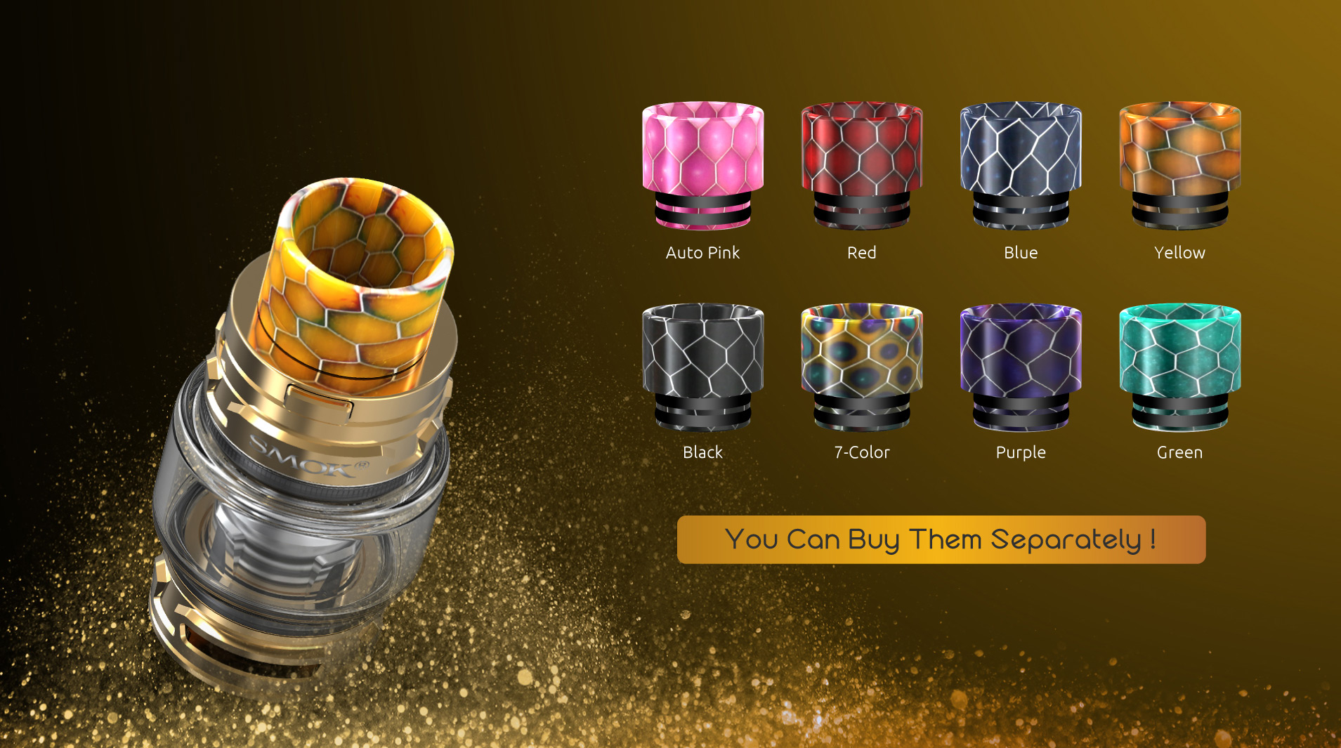 Cobra Drip Tip TFV12 Baby Prince tank uses Cobra drip tip, which has wild outlook and special tactility.   Besides, it will bring you increased airflow and powerful draw effects.  It suit for all the 510 connector.